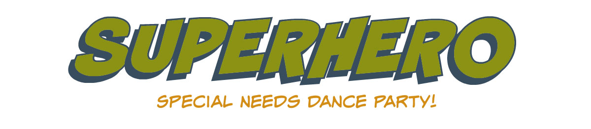 Superhero Special Needs Dance Party