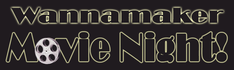 Wannamaker Movie Night Logo
